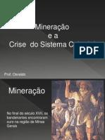 03 Mineracao e a Crise Colonial