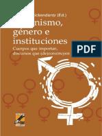 Feminismo, Genero e Instituciones Cuerpos Que Importan, Discursos - Carlos Schickendantz