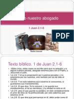 1 Juan 2.16- Cristo Nuestro Abogado