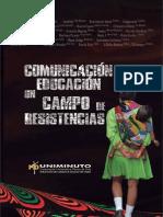comunicacic3b3n-educacic3b3n-un-campo-de-resistencias.pdf