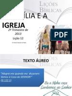 afamliaeaigreja-130617133126-phpapp02