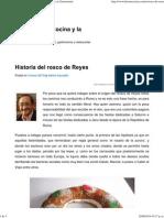 Historia Del Rosco de Reyes _ Historia de La Cocina y La Gastronomía