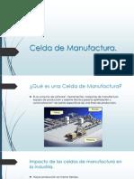 Celda de Manufactura Ppt