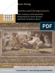 Saints and Symposiasts - The Literature of Food and the Symposium in Greco-Roman and Early Christian Culture