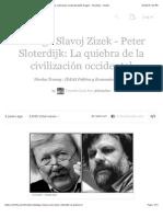 Diálogo Slavoj Zizek - Peter Sloterdijk La quiebra de la civilización occidental (with images) · filosofiacr · Storify