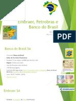 Embraer, Petrobras e Banco do Brasil.pptx