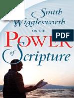 Smith Wigglesworth on the Power of Scripture - Smith Wigglesworth