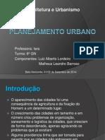 Planejamento Urbano Apresentação