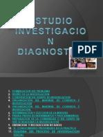 Estudio, Investigacion y Diagnostico.pptx