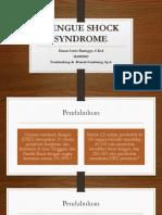 Dengue Shock Syndrome Dimas