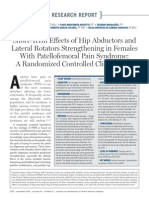 Short-Term Effects of Hip Abductors and Lateral Rotators Strengthening in Females With Patellofemoral Pain Syndrome a Randomized Controlled Clinical Trial