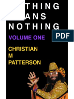 Nothing Means Nothing Volume One