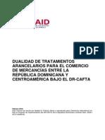 Dualidad en Tratamientos Arancelarios Bajo El DR-CAFTA