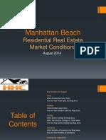 Manhattan Beach Real Estate Market Conditions - August 2014