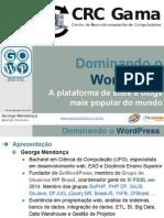 Dominando o WordPress - A plataforma de sites e blogs mais popular do mundo