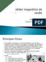 Medidor Magnético de Vazão[Daniel Tavares-Izabel Albuquerque]