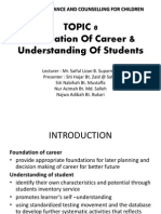 Topic 8 Foundations of Career and Understanding of Students 1