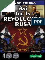 ASI FUE LA REVOLUCION RUSA - OSCAR PINEDA - PORTALGUARANI