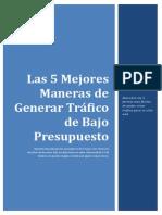 Reporte Las 5 Mejores Maneras de Generar Tráfico de Bajo Presupuesto