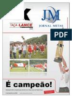 Jornal Metas Especial Taca Lance - Fase Final 2009