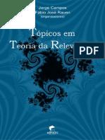 CAMPOS, J; RAUEN, F (Org). Tópicos Em Teoria Da Relevância