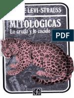 Levi Strauss Claude - Mitologicas I Lo crudo y lo cocido.pdf