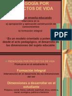 PEDAGOGÍA POR PROYECTOS DE VIDA