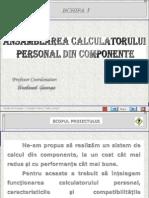 SUPORT CLS09 TIC CAP01 L99 01 Asamblarea Calculatorului Personal Din Componente
