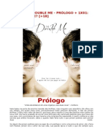 THE DOUBLE ME - PRÓLOGO + 1X01