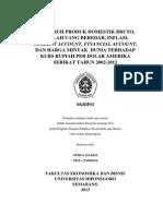 Pengaruh Produk Domestik Bruto, Jumlah Uang Beredar, Inflasi, Current Account, Financial Account, Dan Harga Minyak Dunia Terhadap Kurs Rupiah Per Dolar Amerika Serikat Tahun 2002-2012 Skripsi