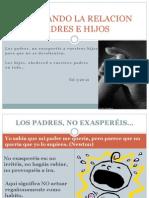 edificandolarelacionpadresehijosdiapositivas-130724132411-phpapp02