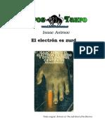 Asimov, Isaac - El Electron Es Zurdo
