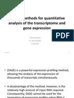 Several Methods for Quantitative Analysis of the Transcriptome