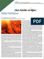 Ozgur Uckan - Kultur Politikalari, Kentler ve Aglar- RH+ artmagazine-Aralik 2009