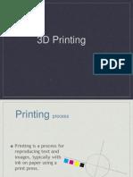 3dprintingppt-131210062711-phpapp02