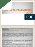 Festival Folklòrico 2014