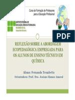 Reflexão Sobre a Abordagem Ecopedagógica Empregada Para Os Alunos de Ensino Técnico Em Química