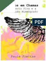 Anjos Em Chamas - Roberto Piva e a Geração Mimeógrafo
