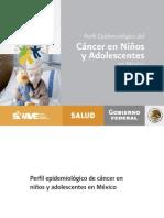 Perfil Epidemiologico Del Cancer en Niños y Adolescentes Mexico (2011)