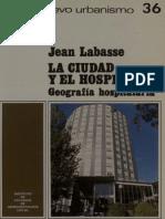 La Ciudad y El Hospital. Geografía Hospitalaria.