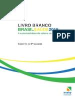 Livro Branco ANAHP- Brasil Saúde 2015 Caderno de Propostas