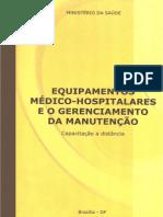 Equipamentos Médico-Hospitalares e o Gerenciamento Da Manutenção - Ministério Da Saúde Brasília