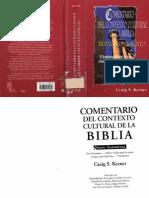 Comentario Del Contexto Cultural de La Biblia - Nuevo Testamento - CS Keener