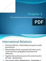Chapter 1 -The Globalization of International Relations