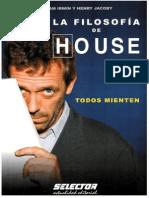 La Filosofia de HOUSE-Todos Mienten