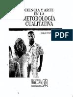 Ciencia y Arte en La Metodologia Cualitativa Miguelez