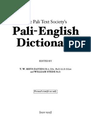 Pali-English Dictionary: The Pali Text Society's