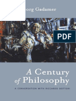 2000 a Century of Philosophy Hans Georg Gadamer in Conversation With Riccardo Dottori[1]