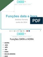Funções Data e Hora - Junho 2014