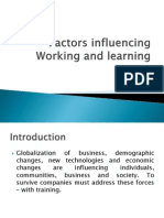 Factors Influencing Working and Learning